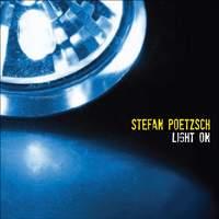 Stefan Poetzsch: Light On & Laboratory Of Rhythm