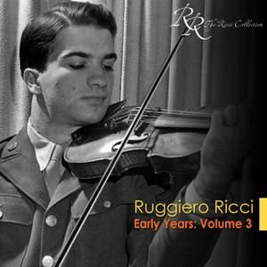 Ruggiero Ricci: Early Years, Vol. 3