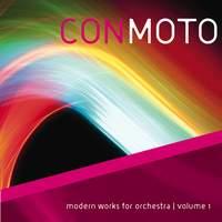 Con Moto: Modern Works for Orchestra, Vol. 1