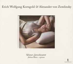Korngold: & Zemlinsky: String Chamber Works
