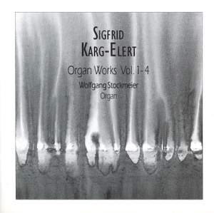 Karg-Elert: Organ Works, Vols. 1-4