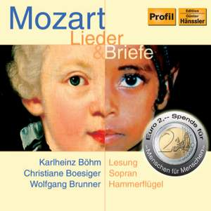 MOZART: Lieder and Briefe (Songs and Letters)