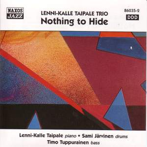 LENNI-KALLE TAIPALE TRIO: Nothing to Hide Product Image