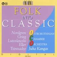 NORDGREN, P.H.: Pelimannimuotokuvia / ELLER, H.: 5 Pieces / GRIEG, E.: 2 Nordic Melodies (Folk into Classic) (Kangas)