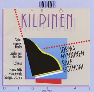 KILPINEN, Y.: Spielmannslieder / Lieder um den Tod / Lakeus / 7 Lieder Product Image