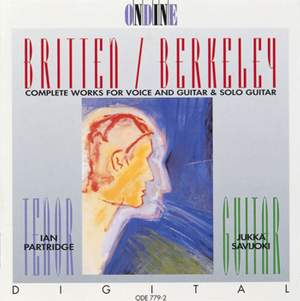 Britten & Berkeley: Works for Voice and Guitar