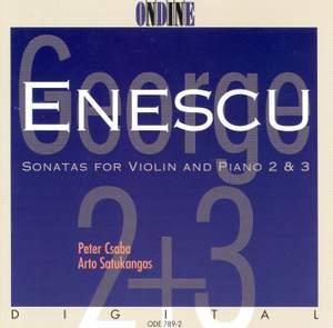 ENESCU, G.: Violin Sonatas Nos. 2 and 3 (Csaba)