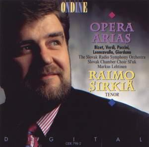 Opera Arias (Tenor): Sirkia, Raimo - BIZET, G. / VERDI, G. / PUCCINI, G. / LEONCAVALLO, R. / GIORDANO, U.