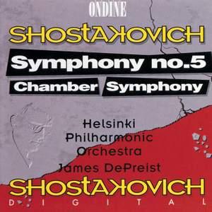 Shostakovich: Symphony No. 5 & Chamber Symphony in C minor