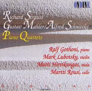 Piano Quartets by Strauss, Mahler & Schnittke