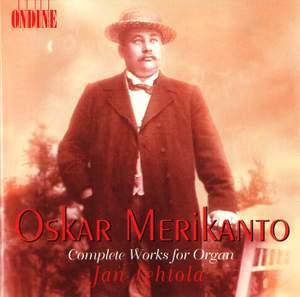 Oskar Merikanto: Complete Works for Organ