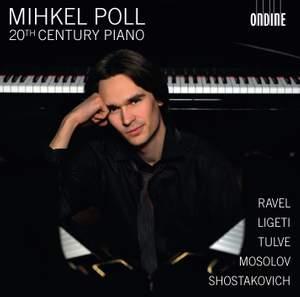Ravel, Shostakovich, Ligeti, Mosolov & Tulve: Piano Works Product Image