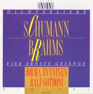 SCHUMANN, R.: Dichterliebe / BRAHMS, J.: 4 Ernste Gesange (Hynninen, Gothoni)