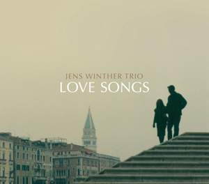 Jens Winther Trio: Love Songs
