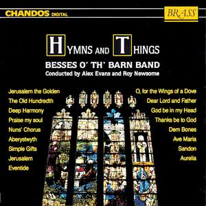Besses o' th' Barn Band: Hymns and Things