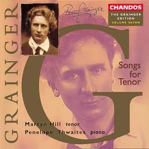 Grainger Edition, Vol. 7: Songs for Tenor