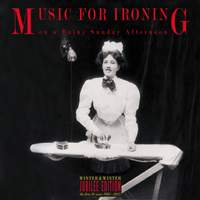 Music for Ironing on a Rainy Sunday Afternoon