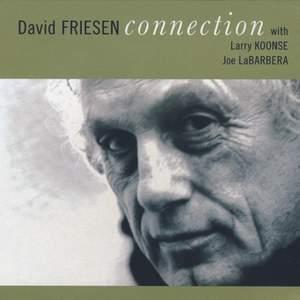David Friesen: Connection