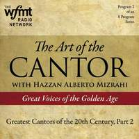 The Art of the Cantor, Show No. 2 (1920-1960)