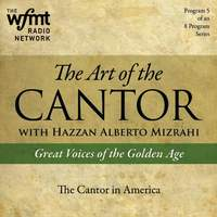 TAC Show 5: The Cantor in America (1920-1960)