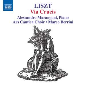 Liszt: Via Crucis (The 14 Stations of the Cross), S53