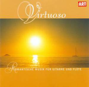 VIRTUOSO - Romantic Music for Guitar and Flute