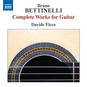 Bettinelli: Complete Guitar Music