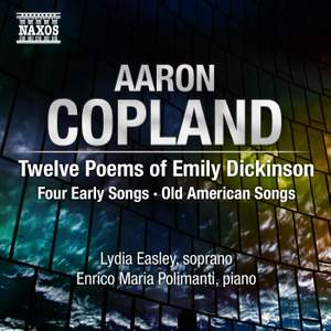 Copland: 12 Poems of Emily Dickinson and other songs