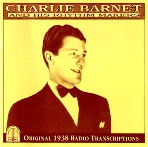 Barnet, Charlie: Original 1938 Radio Transcriptions