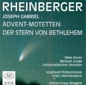 Rheinberger: Der Stern von Bethlehem & Advent-Motetten