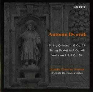 Dvorak: String Quintet, Sextet & Waltzes