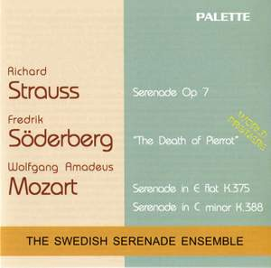 Mozart: Serenades Nos. 11 and 12, Soderberg: The Death of Pierrot & Strauss: Serenade, Op. 7 Product Image