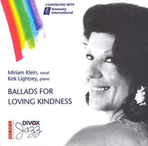 Klein, Miriam: Ballads for Loving Kindness