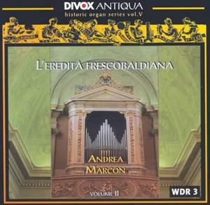 Organ Music by Froberger, Poglietti, Scherer & Kerll