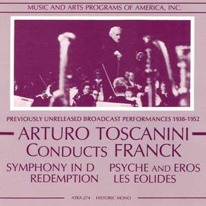 Arturo Toscanini conducts Franck (1938-1952)