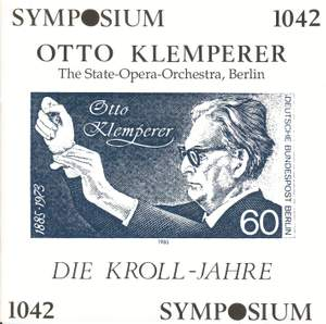 Otto Klemperer: The Kroll Years