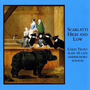 Scarlatti High and Low - 16 Late Harpsichord Sonatas by Scarlatti