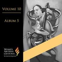 Volume 10, Album 5 - Jacob Weinberg, Sholom Secunda etc.