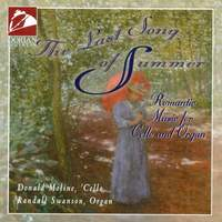The Last Song of Summer (Romantic Music for Cello and Organ)