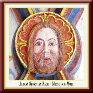 Bach, J S: Mass in B minor, BWV232 Product Image