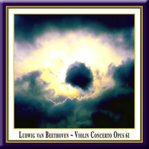 Beethoven: Violin Concerto in D major, Op. 61 Product Image
