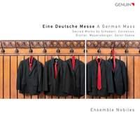 A German Mass: Sacred Works