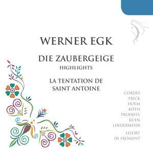 Egk: Die Zaubergeige (The Magic Fiddle): highlights