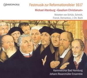 Festive Music for the Reformation Celebration 1617