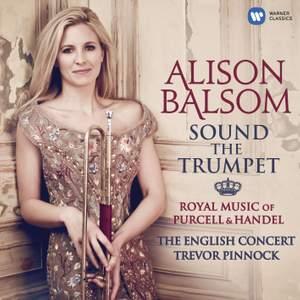 Alison Balsom: Sound The Trumpet