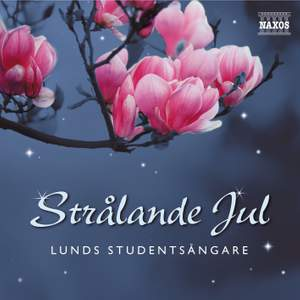 Lunds Studentsangare: Stralande Jul (Radiant Christmas)