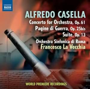 Casella: Concerto for Orchestra, Pagine di guerra & Suite