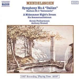 Mendelssohn: Symphony No. 4 & A Midsummer Night's Dream (Excerpts)