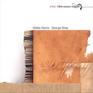 Norris, Walter / Mraz, George: Drifting Product Image