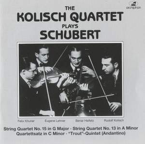 The Kolisch Quartet Plays Schubert